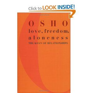 love freedom and aloneness the koan of relationships