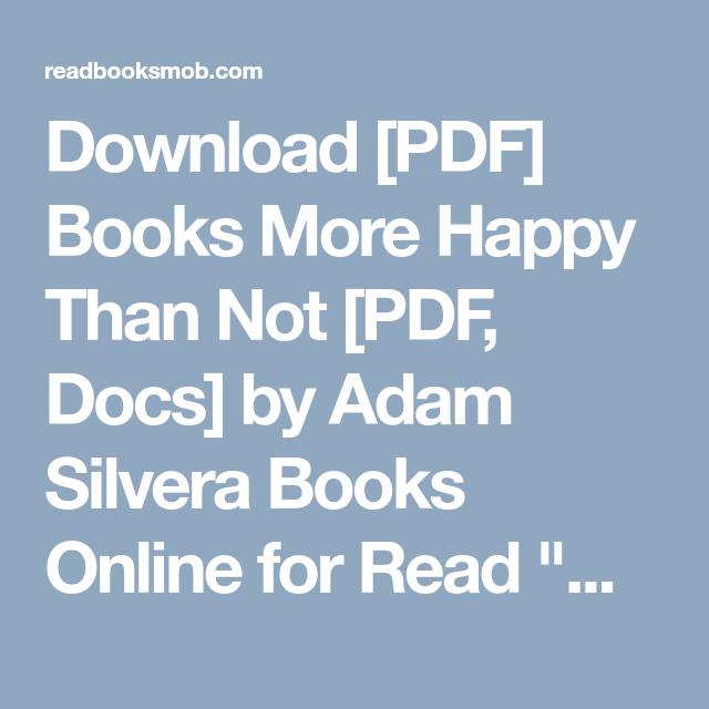 Download pdf books more happy than not pdf docs by adam silvera download pdf books more happy than not pdf docs by adam fandeluxe Image collections