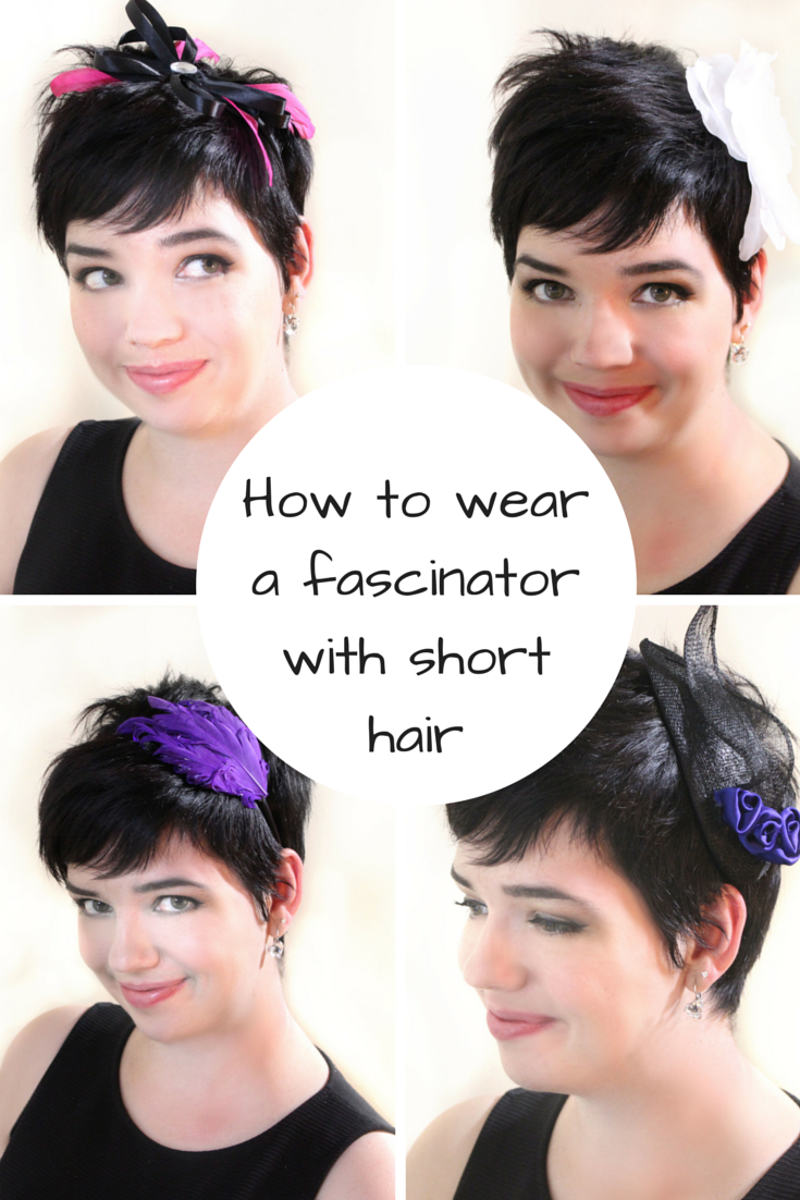How to wear a fascinator with short hair | My Favorites | Pinterest ...