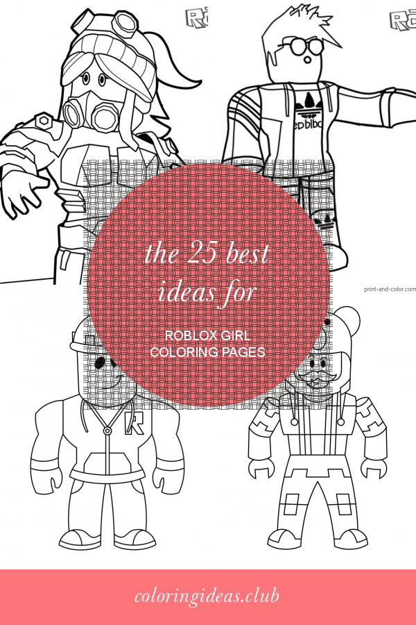 The 25 Best Ideas for Roblox Girl Coloring Pages in 2020 ...