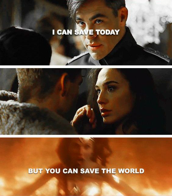 How Much Steve Understood And Respected Diana S Power Potential And Destiny To Save The World So Muc Wonder Woman Quotes Gal Gadot Wonder Woman Wonder Woman