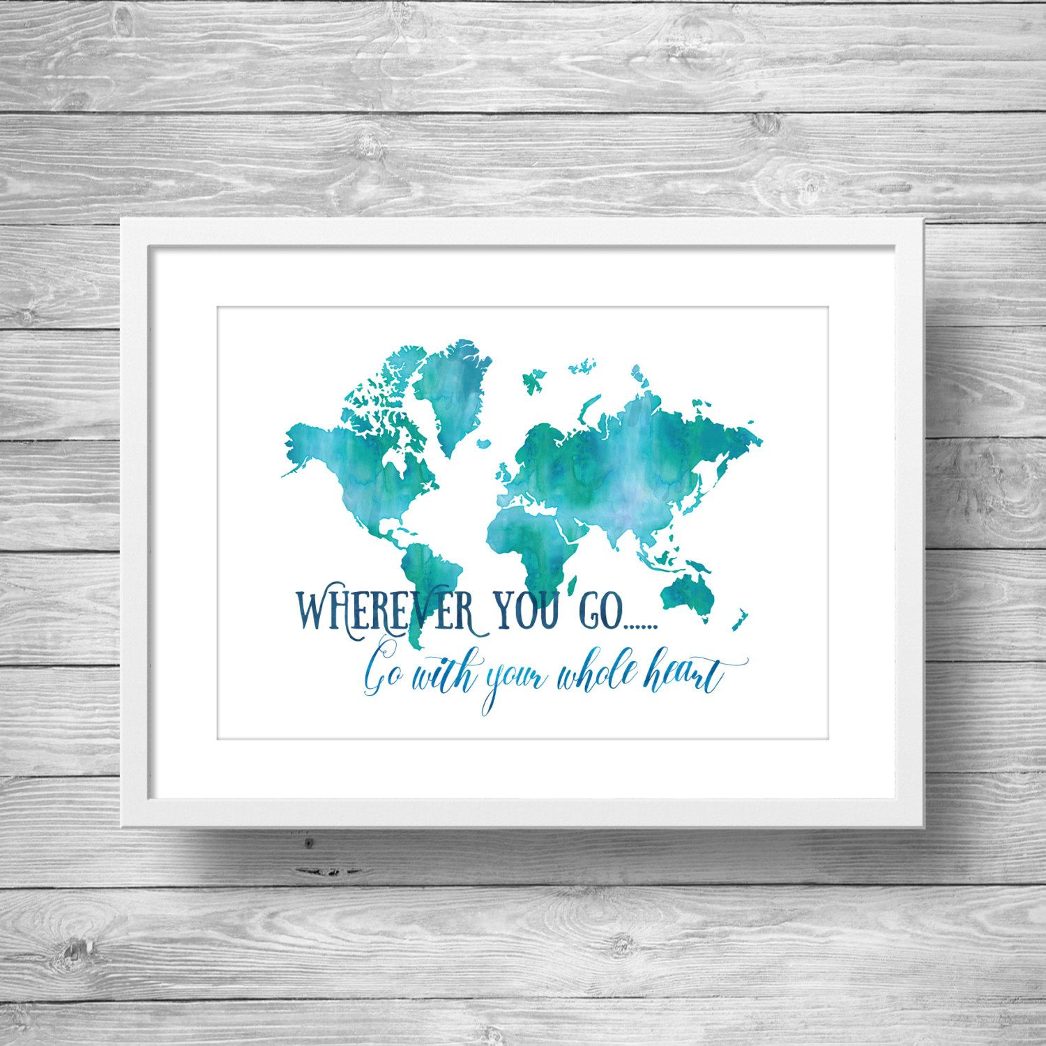 World Map Printable Art Watercolor Wherever You Go Go With Your