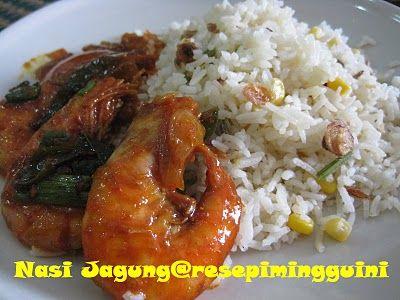 Nasi Jagung Resepi Minggu Ini Memasak Makanan Jagung
