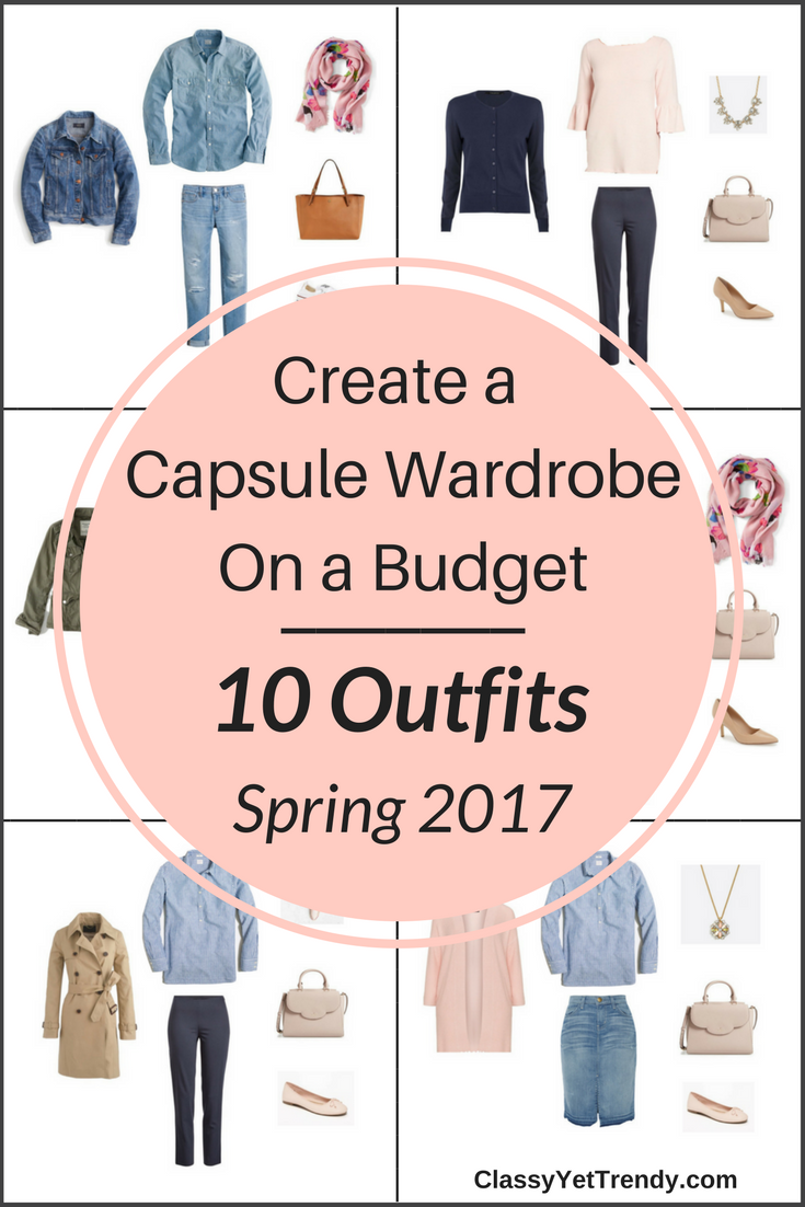 Spring Capsule Wardrobe: Create A Capsule Wardrobe On A Budget: 10 Spring Outfits