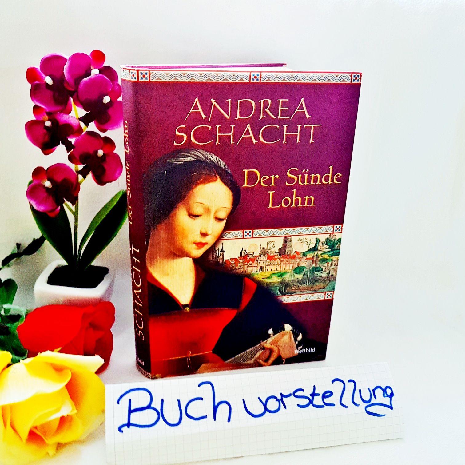 Der Sünde Lohn von Andrea Schacht