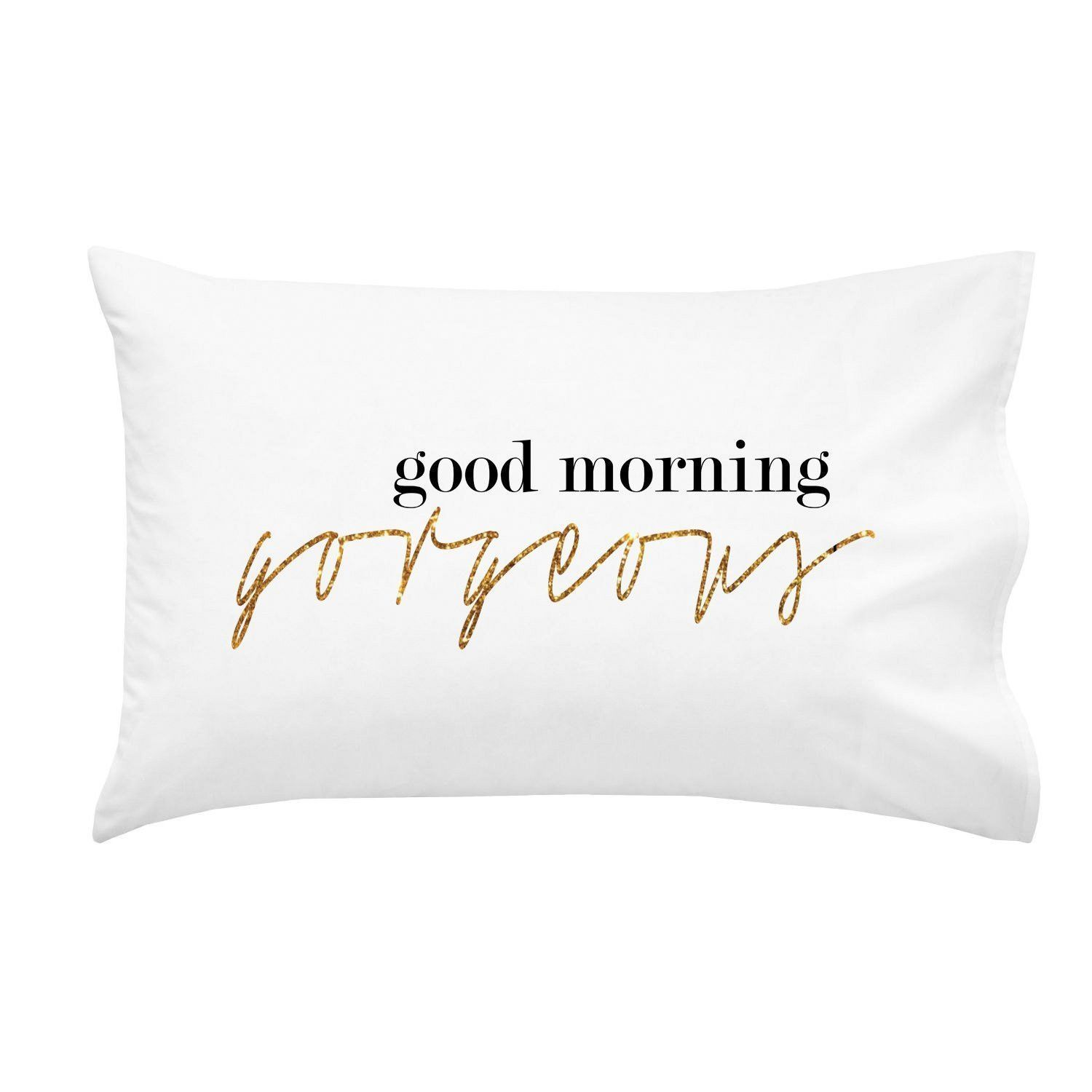 Good Morning Gorgeous Couples Pillow Case Wedding Anniversary Gift His And Her Gifts 1 Queen