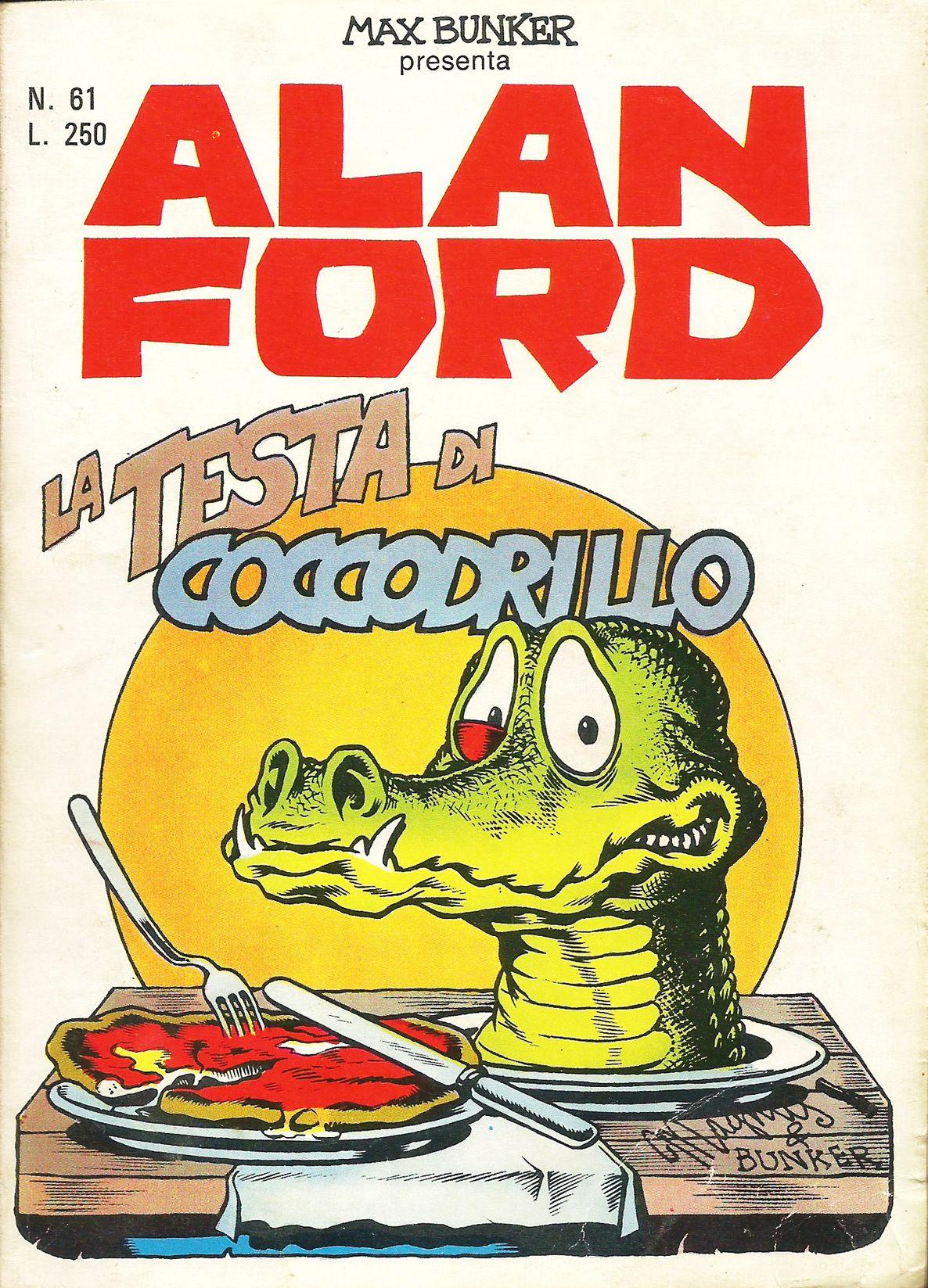 Alan ford gruppo t n t ubc enciclopedia online del fumetto - Alan Ford N 61 La Testa Di Coccodrillo Di Magnus Roberto