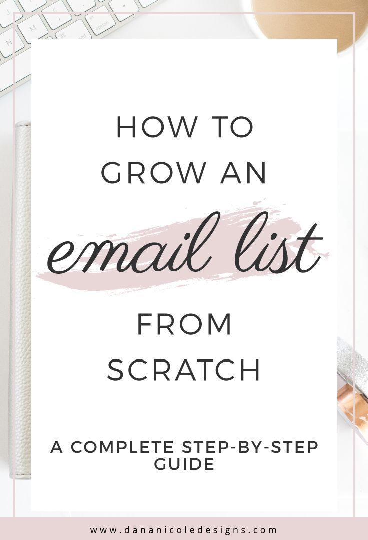 Learn how to effectively build your email list if you are starting from scratch! | Grow An Email List | Email List Building | How To Grow An Email List | Email List Growth | Email List Tips | Blogging Tips | Blogging For Beginners | Blogging Tips For Beginners | Start An Email List |Email List For Bloggers | Small Business Email List