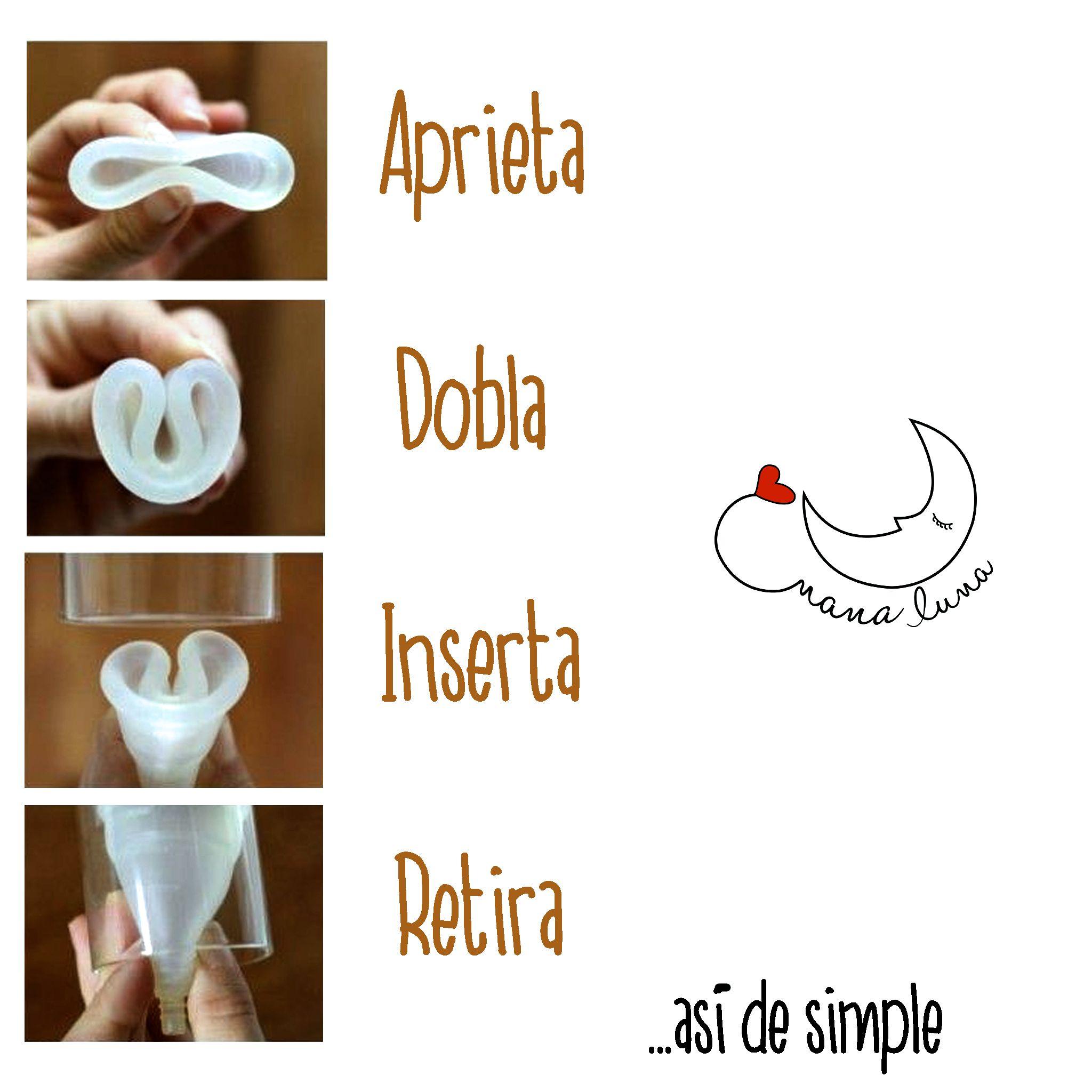¿se han preguntado como es usar una copa menstrual?  Aprieta Dobla Inserta Retira  ...así de simple!