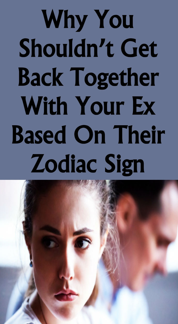 WHY YOU SHOULDNT GET BACK TOGETHER WITH YOUR EX BASED ON
