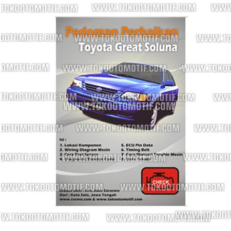 Nama : Pedoman Perbaikkan Mobil Toyota Great CorollaSoluna Berat Kirim : 1 kg 1 Bahan : Kertas