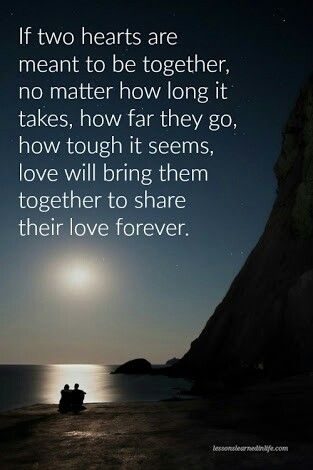 True Love Quotes Love Quotes Meant To Be Meant To Be Together