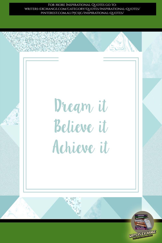 Inspirational Quote: Dream it...