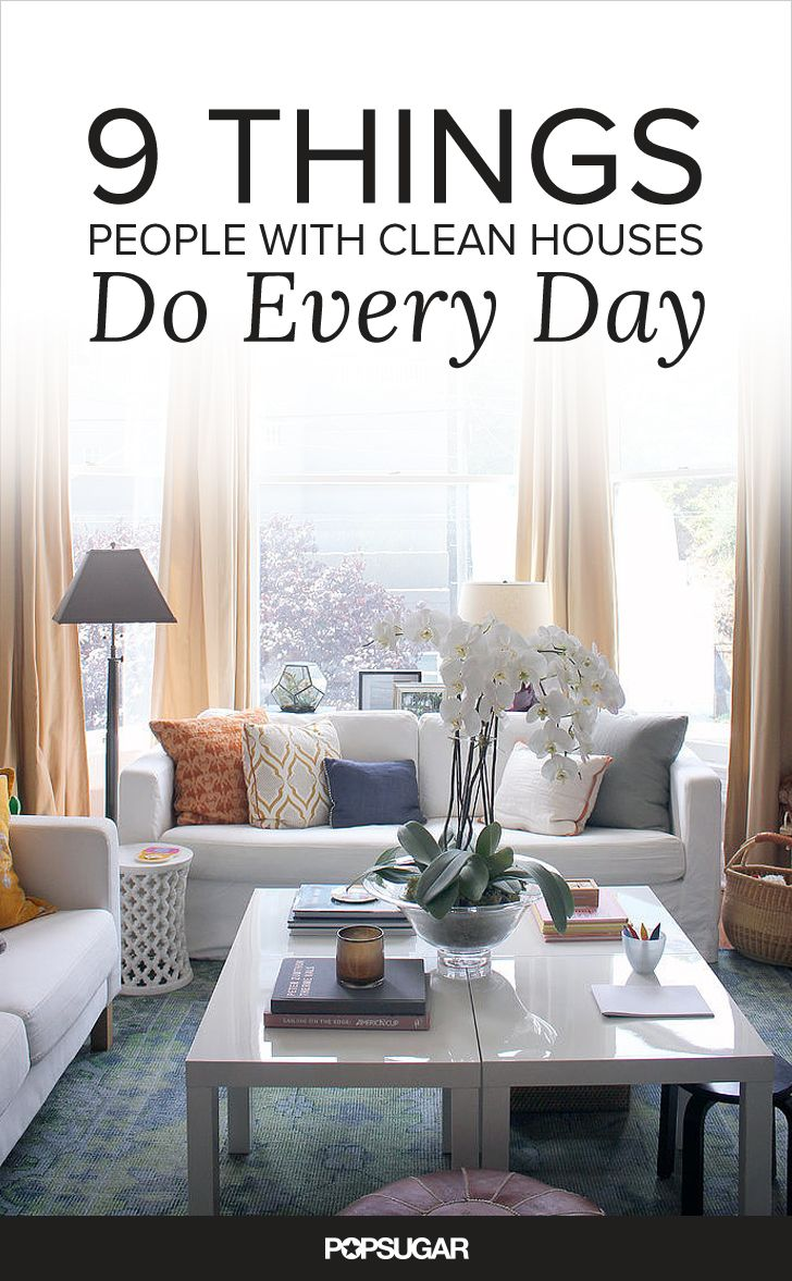 9 Things People With Clean Houses Do Every Day | House, Platser ...