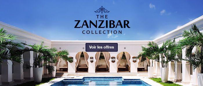 Le meilleur de nos hôtels The Zanzibar Collection
