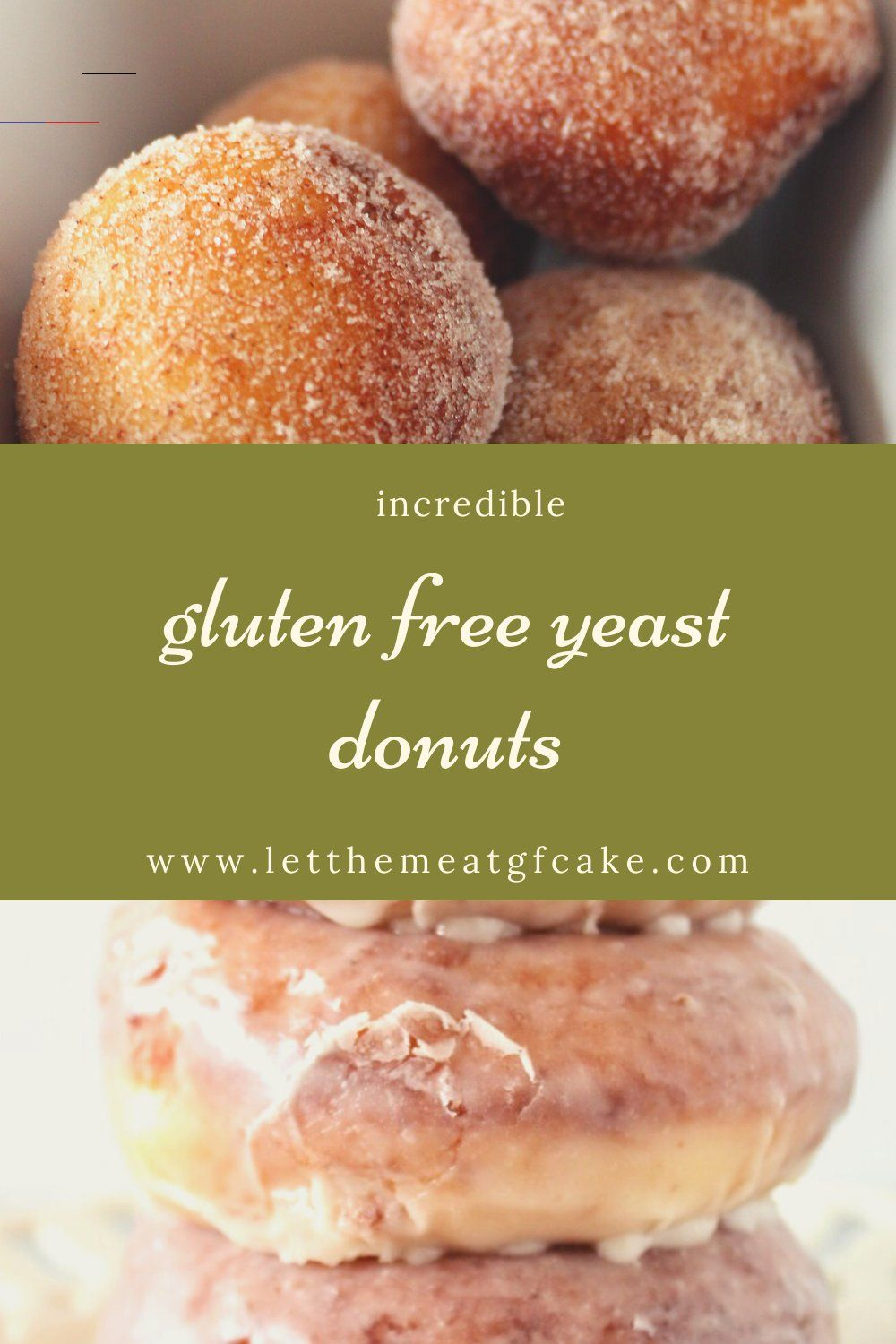 INCREDIBLE GLUTEN FREE YEAST DONUTS glutenfree Are