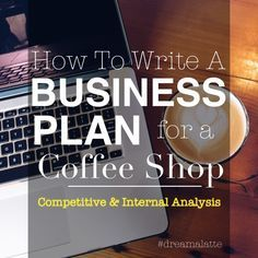Coffee Shop Business Plan Competitive Analysis  Coffee Shop