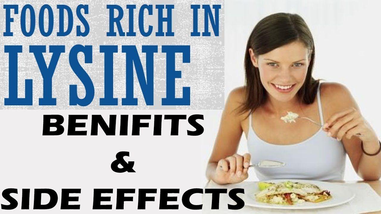 Lysine rich foods lysine benefits and lysine side