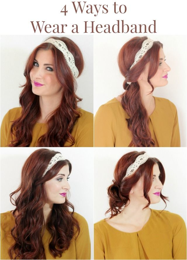 4 Ways To Wear A Headband Ma Nouvelle Mode Headbands Hairstyles Updo Headband Hairstyles Hair Styles