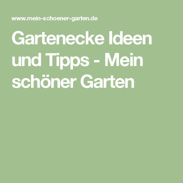 Zwei Ideen für schöne Gartenecken | Pinterest | Gartenecke, Schöne ...