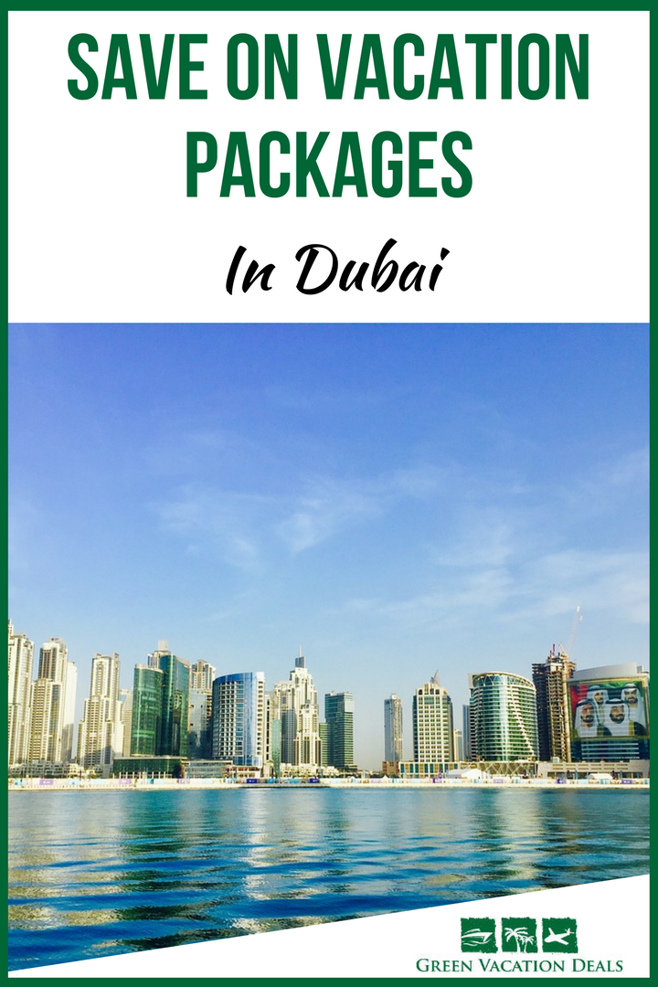 Save On Vacation Packages In Dubai Pinterest Dubai Hotel Deals