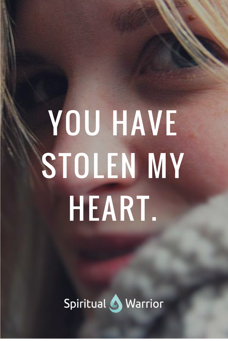 Your Have Stolen My Heart Inspirational Quotes Pinterest
