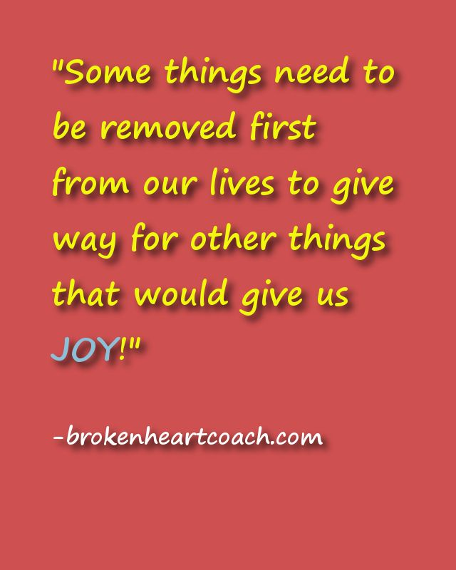 Some things need to be removed first from our lives to give way for other things that would greatly benefit us and give us joy. http://wp.me/p2dxdb-5g
