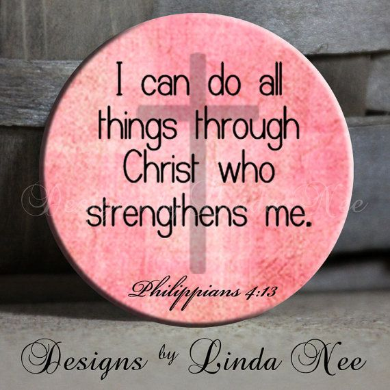 I Can Do All Things Through Christ Who Strengthens Me With Cross