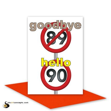 Funny 90th Happy Birthday Card Speed Signs
