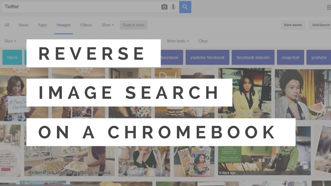 Chromebook How To Reverse Image Search Reverse Image Search Image Search Youtube Images