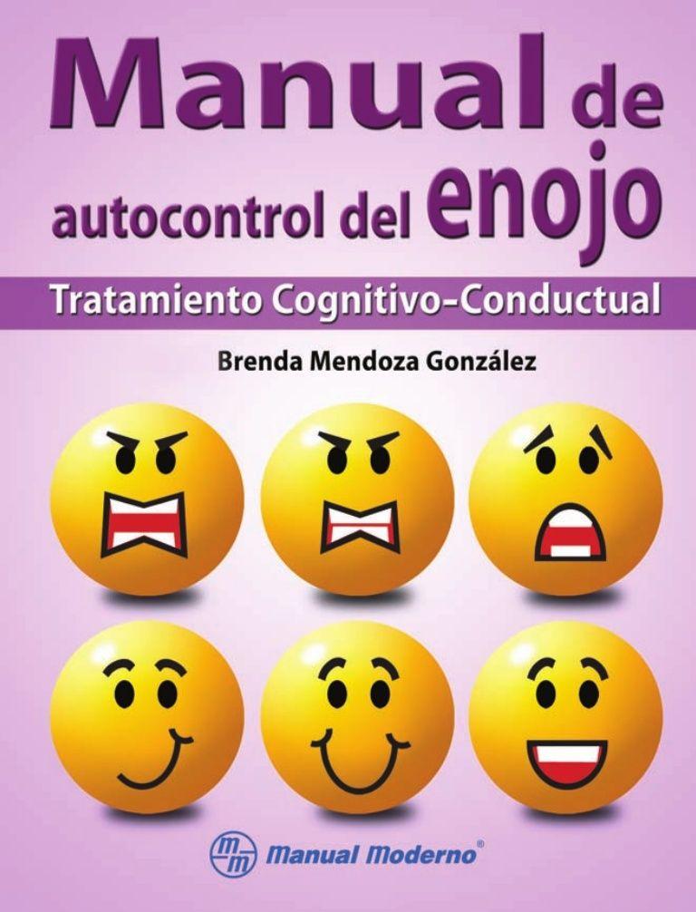 Manual De Autocontrol Del Enojo Autocontrol Manejo De La Ira Educacion Emocional