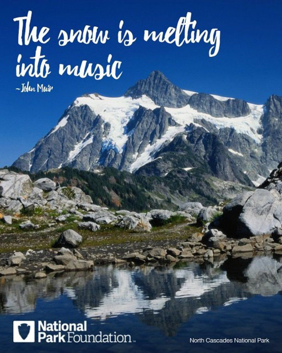 John Muir Quote The Snow Is Melting Into Music Favorite