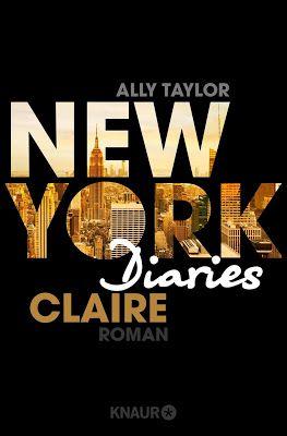 Katis-Buecherwelt: [BUCHSERIE] New York Diaries ~ Ally Taylor & Carri...