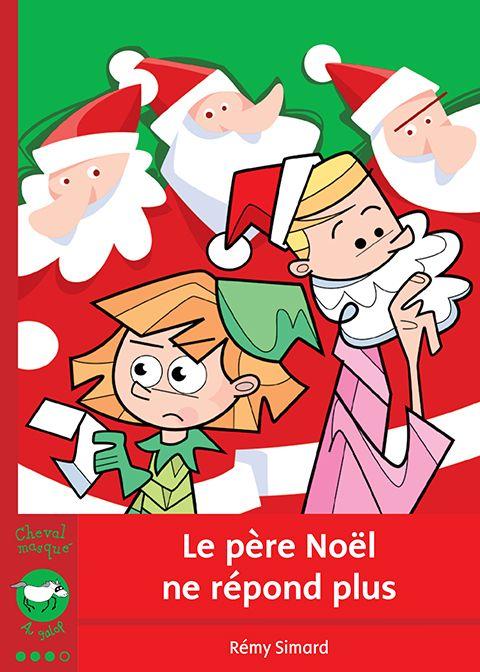 Le Pere Noel Repond Au Lettre.Le Pere Noel Ne Repond Plus Noel Lettre Pere Noel Noel