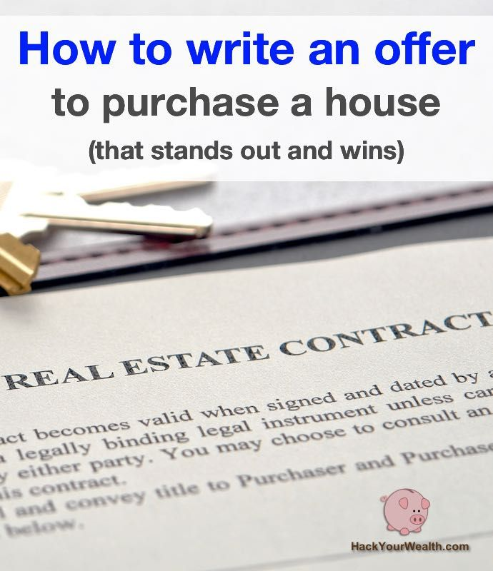 How To Write An Offer To Purchase A House (that Stands Out