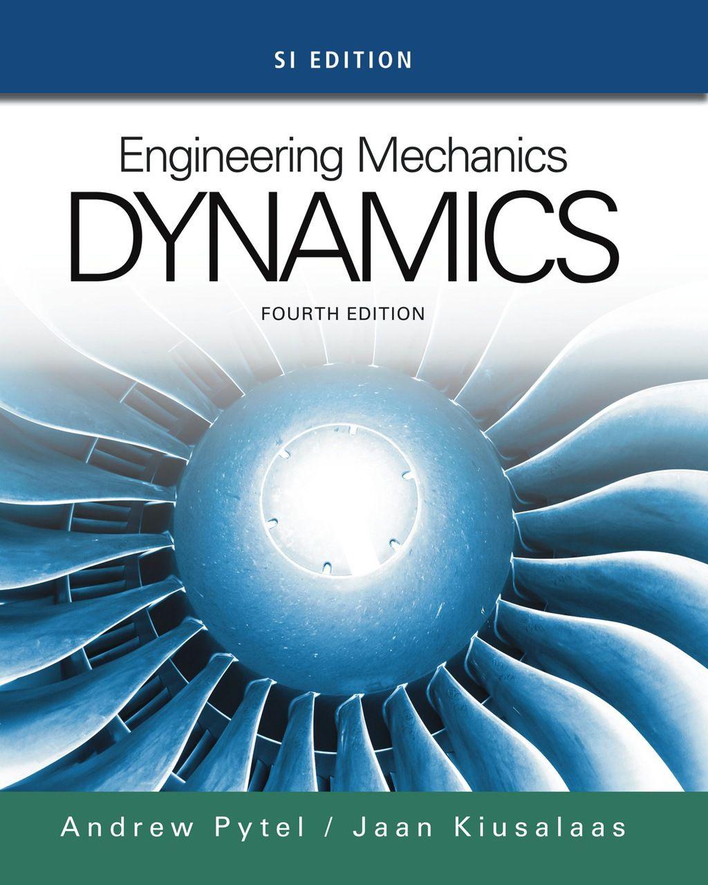 Engineering mechanics dynamics si edition ebook rental