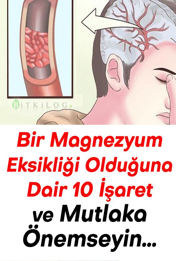 Bir Magnezyum Eksikliği Olduğuna Dair 10 İşaret ve Mutlaka Önemseyin…