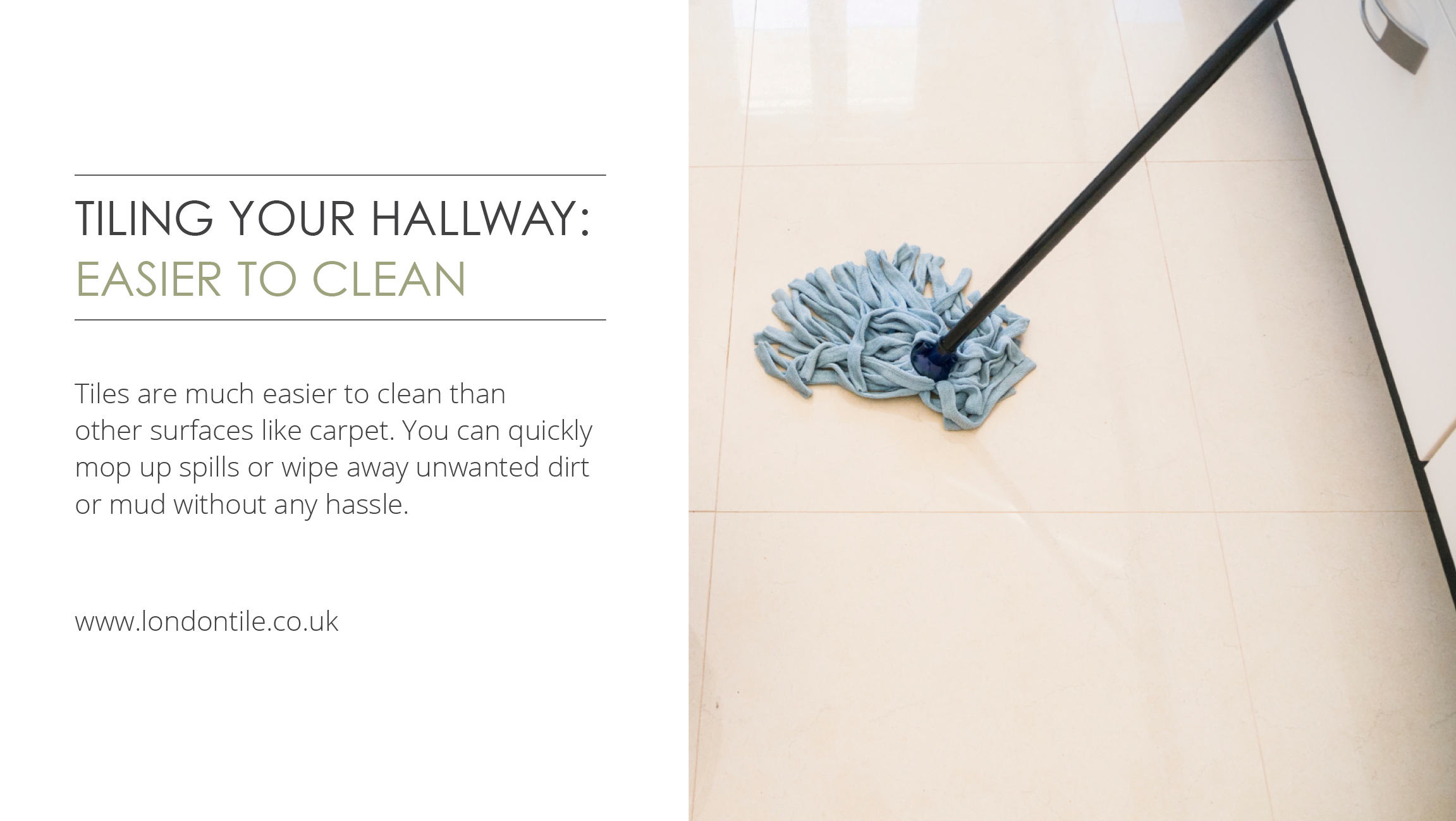 Tiling Your Hallway Makes The Floor Much Easier To Clean And They Maintain Their Appearance For Longer Than Carp Hallway Flooring Floor Tile Design Clean Tile