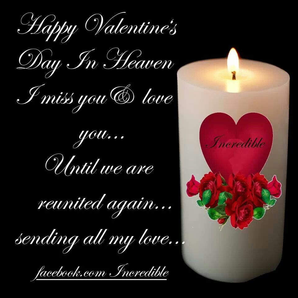 Happy valentineus day in heaven for our loved ones holidays in
