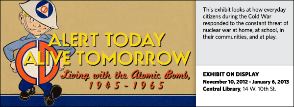 Alert Today, Alive Tomorrow: Living With the Atomic Bomb, 1945-65