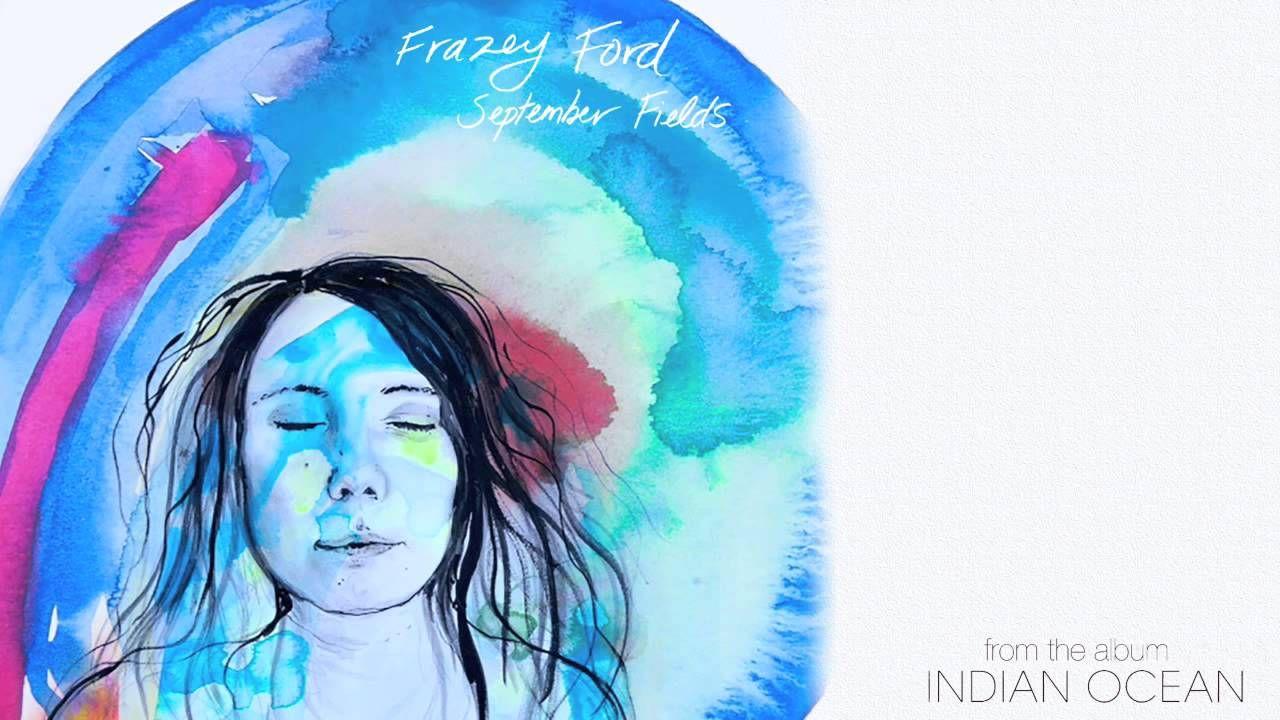 Frazey Ford Frazey Ford September Fields Audio Celtic Music Future Islands Music Love