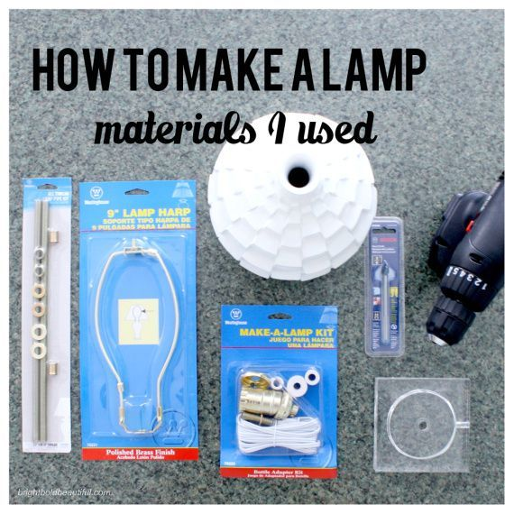 To Make a Lamp from a Vase How To Make Lamp Kit and MaterialsHow To Make Lamp Kit and Materials