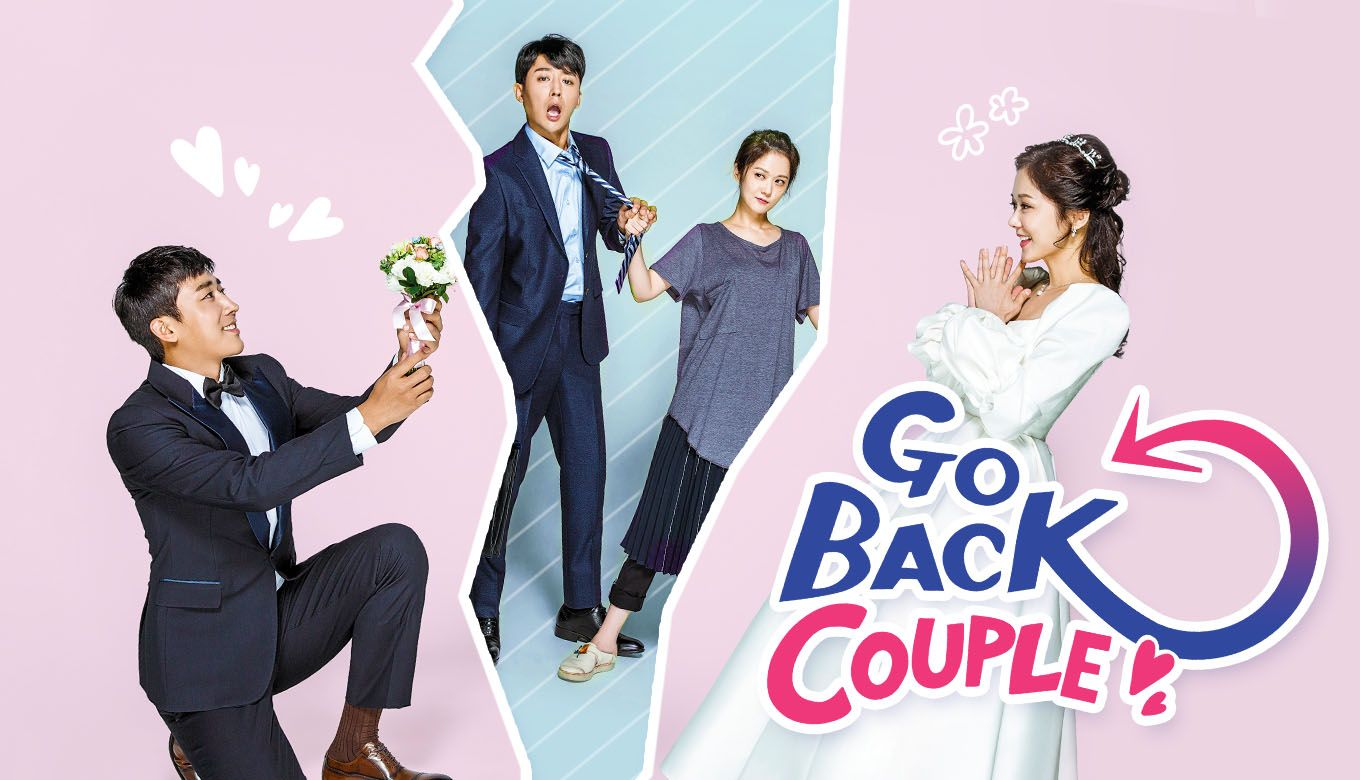 Go Back Couple - Watch Full Episodes Free on | KDramas I am