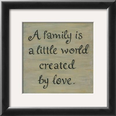 A family is a little world created by love. | Cute family ...