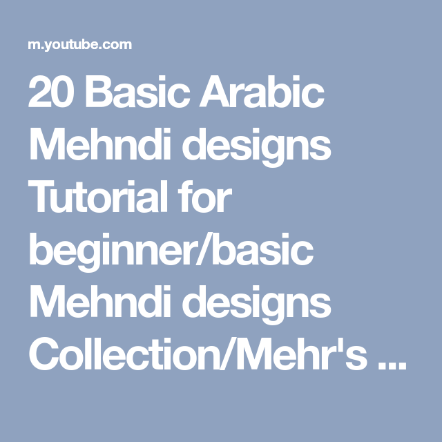 20 Basic Arabic Mehndi Designs Tutorial For Beginner/basic Mehndi Designs  Collection/Mehru0027s Kitchen