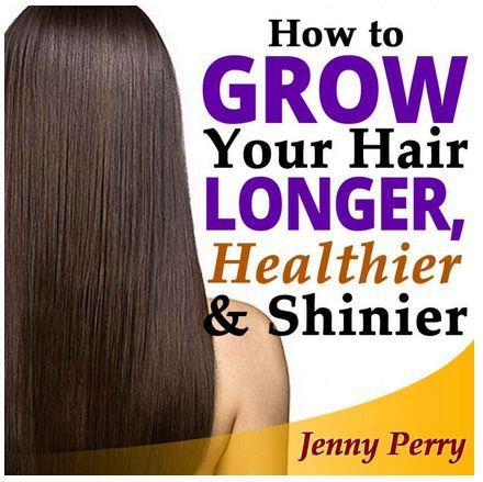 How To Grow Your Hair Faster Longer Healthier And