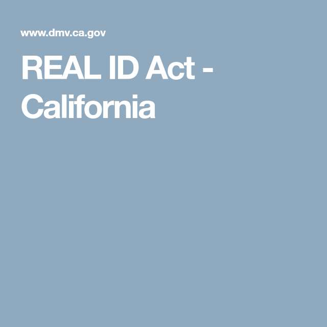 Real Id Act  California   States
