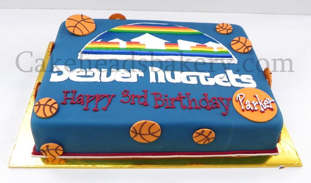 Parkers Denver Nuggets Cake Kids Birthday Pinterest Denver