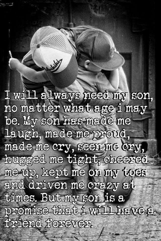 I Will Always Need My Son So Theres This Boy Son Quotes