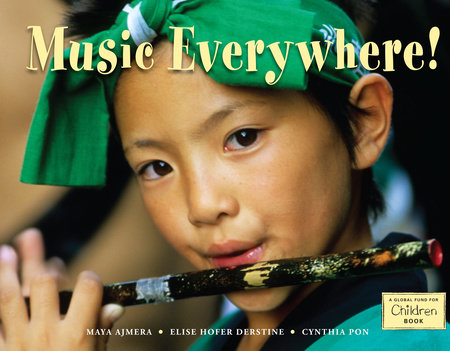 Music Everywhere! by Maya Ajmera, Elise Hofer Derstine ... Universal Themes In Literature For Kids